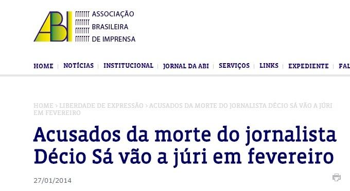ABI informou em seu site o início do julgamentos dos envolvidos na morte de Décio