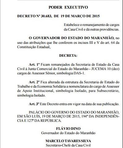 Decreto que transferiu cargos da Casa Civil para a Jucema