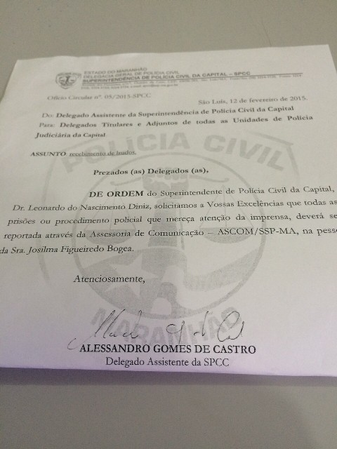 Ofício repassado aos delegados de São Luís proibindo-os de repassar informações à imprensa