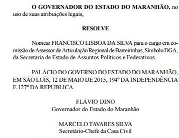 Ato de nomeação de Chico Moura, publicado dia 13 deste mês