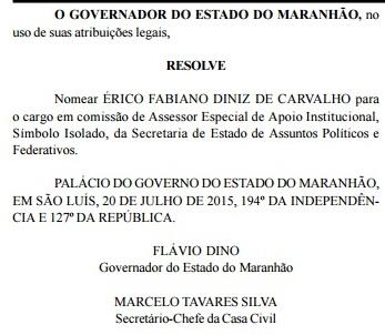 Nomeação do aliado ficha suja foi publicada no último dia 20 no Diário Oficial do Estado