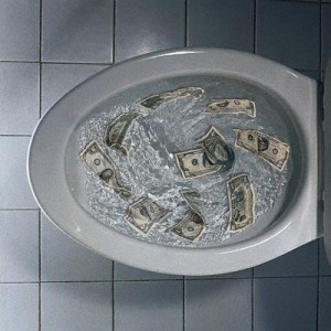 Money Going Down the Toilet