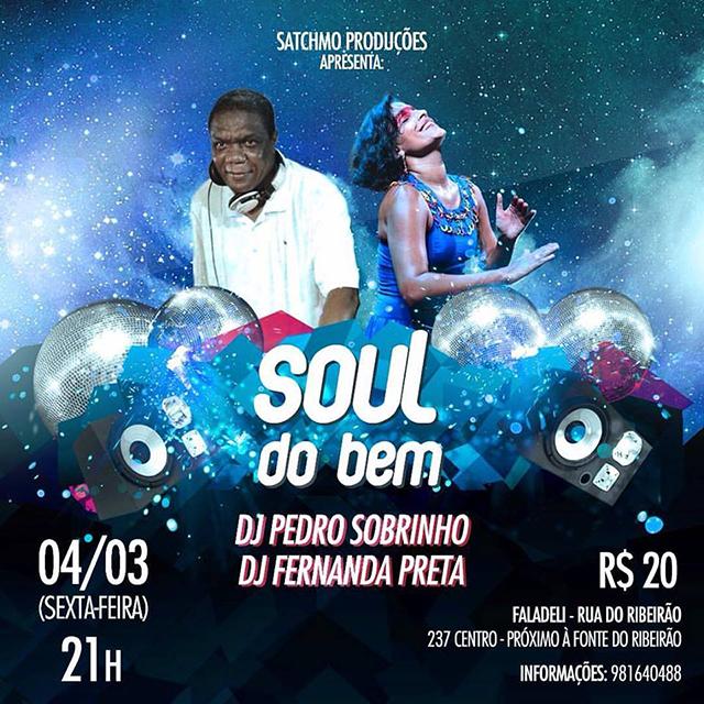 DJ Pedro Sobrinho e Fernanda Preta,a Soul do Bem. Foto: Divulgação