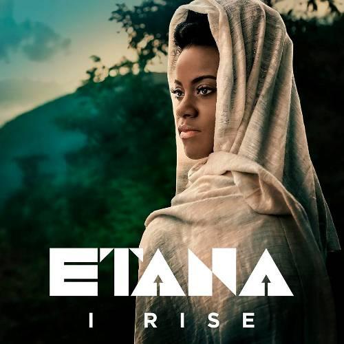 Etana I Rise